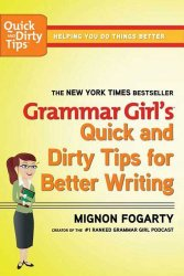 Quick and Dirty Tips for Better Writing